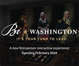 Be Washington - Mount Vernon