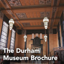 The Durham Museum Brochure