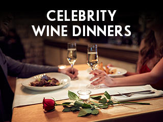 Celebrity Wine Dinners