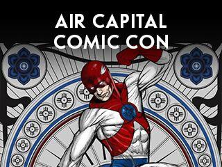 air capital comic con, events in wichita ks, festivals and events in wichita, family friendly