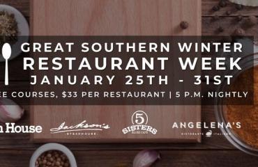 Great Southern Restaurants presents  Winter Restaurant Week
