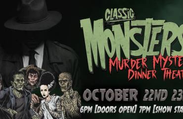 Classic Monsters Murder Mystery Dinner Theatre