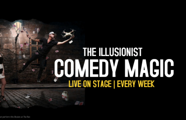 COMEDY MAGIC SHOW | Featuring The Illusionist LIVE on Stage