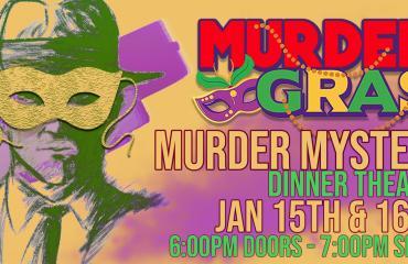 Murder Gras Murder Mystery Dinner Show