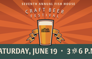7th Annual Fish House Craft Beer Fest