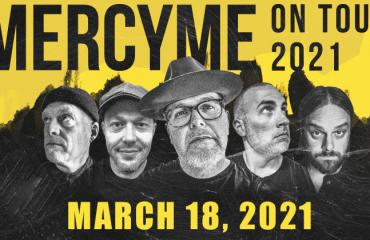 MERCYME 20/20 WITH JEREMY CAMP AND DAVID LEONARD