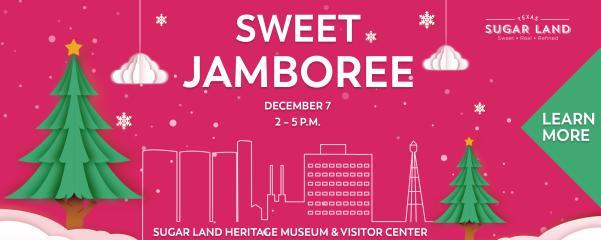 Sweet Jamboree Holiday Event in Sugar Land