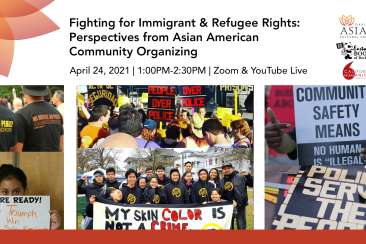 Fighting for Immigrant and Refugee Rights: Perspectives from Asian American Community Organizing