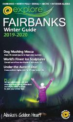 Explore Fairbanks Winter Guide 2019-2020 Cover Page