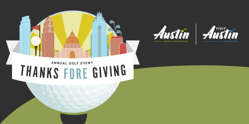 Thanks FORE Giving Topgolf Event benefitting the Visit Austin Foundation