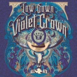 Low Down Violet Crown album cover artwork