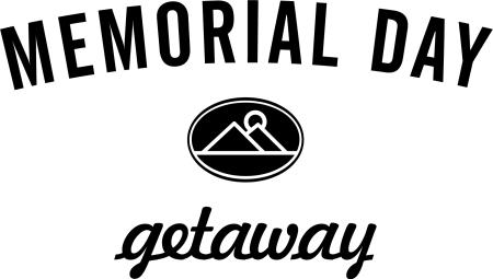 Memorial Day Getaway