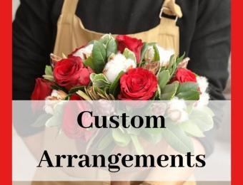 Custom Arrangements