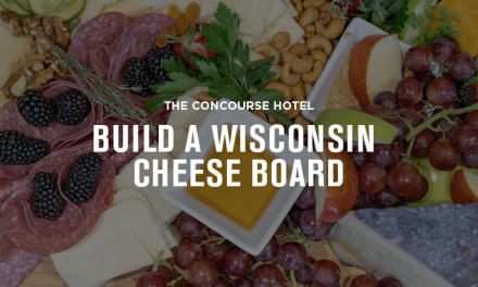 Madison Concourse Hotel Build a Wisconsin Cheese Board Essential Madison Experience