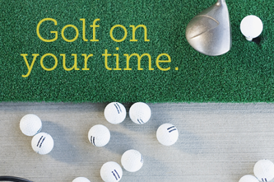 Golf on your time