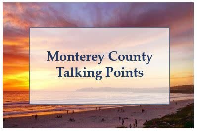 Monterey County Talking Points