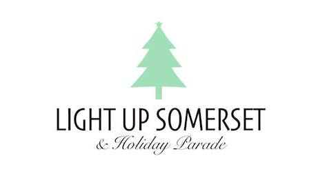 Light Up Somerset and Holiday Parade