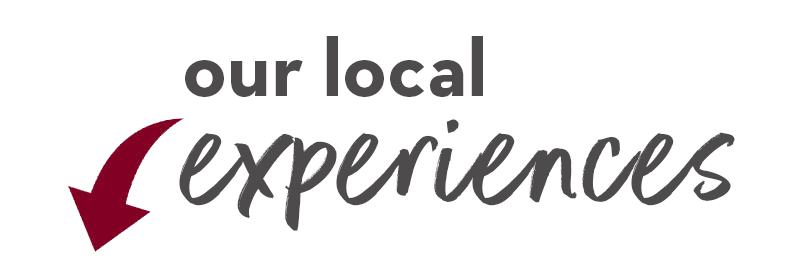 Our Local Experiences, look below