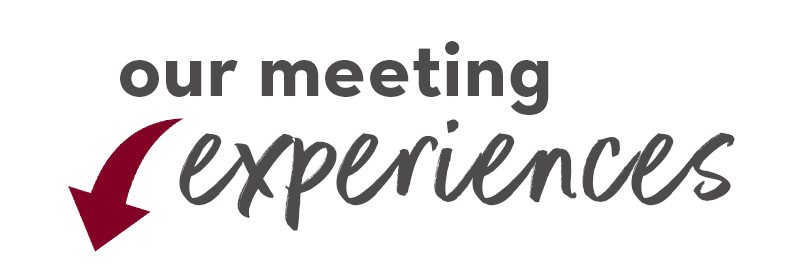 See below for meeting experiences
