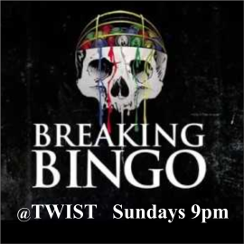 Breaking Bingo Sundays @ 9pm