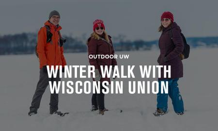 Outdoor UW Winter Walk Essential Madison Experience