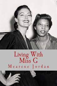 Living with Miss G book by Jordan.