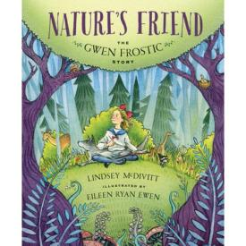 Nature's Friend - The Gwen Frostic Story