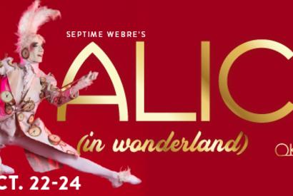 Septime Webre's ALICE (in wonderland)
