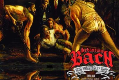 Sebastian Bach - 30th Anniversary of Slave to the Grind
