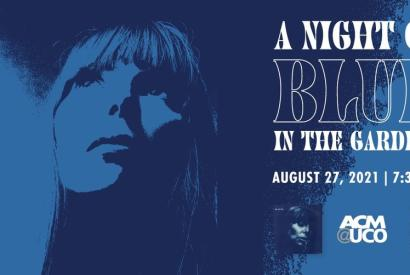 A Night of BLUE at the Gardens: A tribute concert celebrating Joni Mitchell