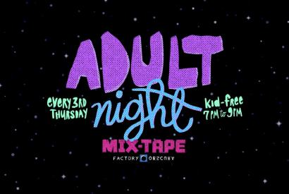 Third Thursday: Adult Night at Mix-Tape