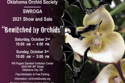 """Oklahoma Orchid Society """"Bewitched by Orchids"""" Show & Sale"""