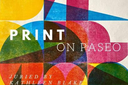 7th Annual Print on Paseo Exhibition