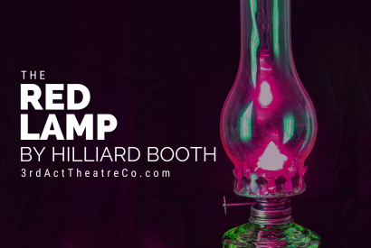 3rd Act Theatre Company presents The Red Lamp by Hilliard Booth