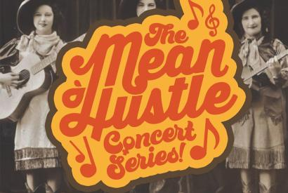 The Mean Hustle Concert Series