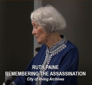 Ruth Paine Remembering