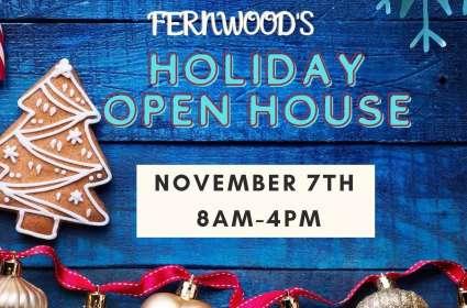 Fernwood's Holiday Open House
