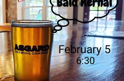 Bald Kernal at Asgard Brewery for First Friday