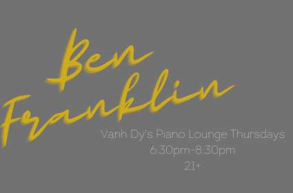 Ben Franklin | Piano Lounge Thursdays