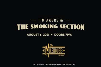Tim Akers & The Smoking Section at The Mulehouse