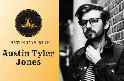 Saturdays with Austin Tyler Jones