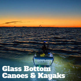 Glass bottom canoes & kayaks