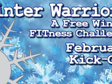 Winter Warriors: A Free Winter FITness Challenge - February Kick-Off