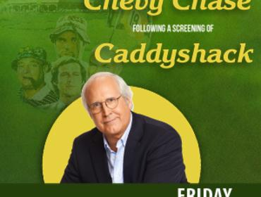 Chevy Chase Live with Screening of Caddyshack