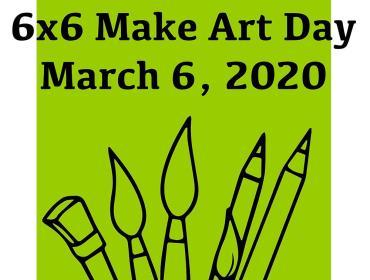 Make Art Day March 6, 2020