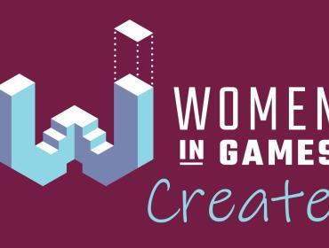Women in Games: Create!
