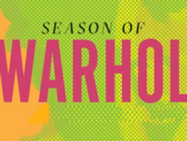 Season of Warhol