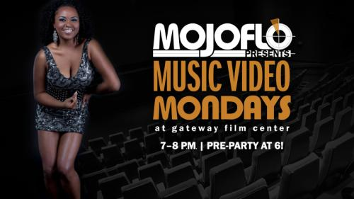 Flyer for Music Video Mondays with MojoFlo at Gateway Film Center
