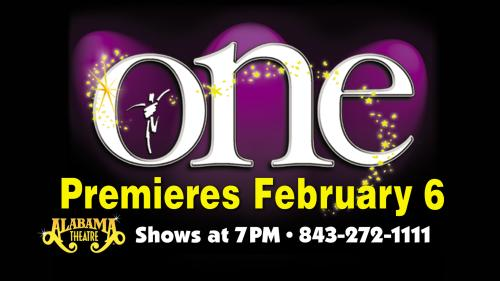 Alabama Theatre ONE logo premieres Feb. 6, 2020 Shows at 7 pm (843) 272-1111