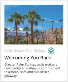 Greater Palm Springs Welcome Back Ad